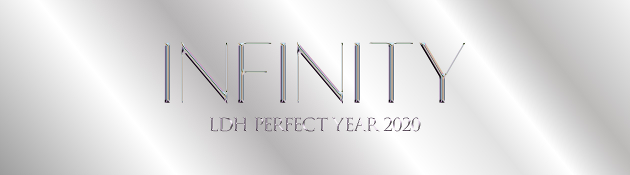 LDH PERFECT YEAR 2020 INFINITY