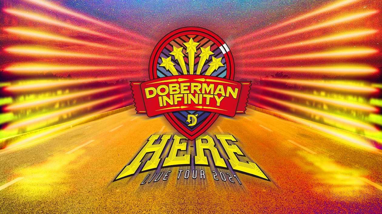 "DOBERMAN INFINITY LIVE TOUR 2021 ""HERE"""