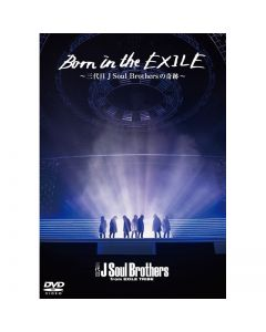 Born in the EXILE-Miracle of the J SOUL BROTHERS III-DVD