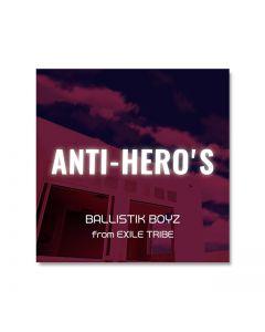 CAPSULE ANTI-HEROS ver./BALLISTIK BOYZ